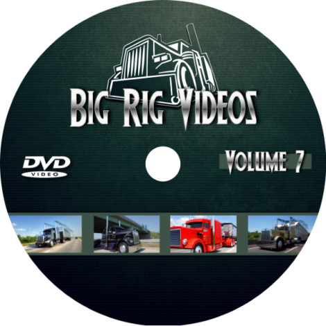 Big Rig Videos Volume 7 DVD